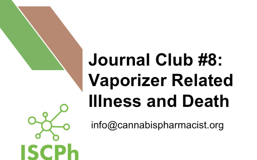 Journal Club #8: Vaporizer Related Illness and Death